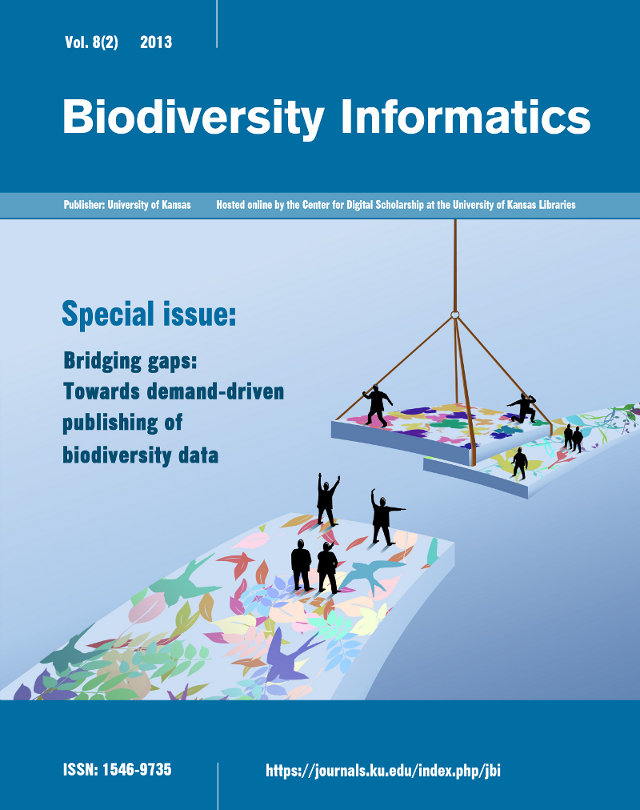 Vol. 8(2) 2013 BIODIVERSITY INFORMATICS. Publisher: University of Kansas. Special Issue: Bridging Gaps: Towards demand-driven publishing of biodiversity data. ISSN: 1546-9735